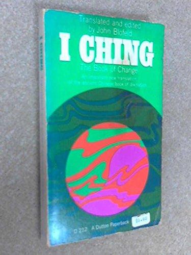 The Book of Change I-Ching: Blofeld, John