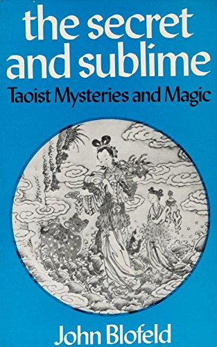 9780041810196: Secret and Sublime: Taoist Mysteries and Magic