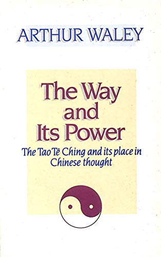 9780041810226: The Way and Its Power: Tao Te Ching and Its Place in Chinese Thought (Mandala Books)
