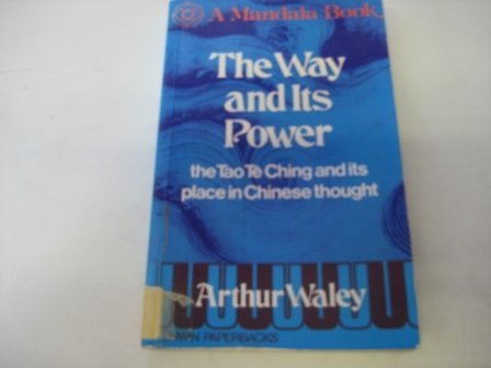 9780041810226: Way and Its Power the Tao Te Ching (Mandala Books)