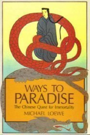 9780041810257: Ways to Paradise: Chinese Quest for Immortality