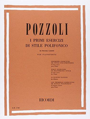 9780041817485: RICORDI POZZOLI E. - PRIMI ESERCIZI DI STILE POLIFONICO 50 PICCOLI CANONI - PIANO Educational books Piano
