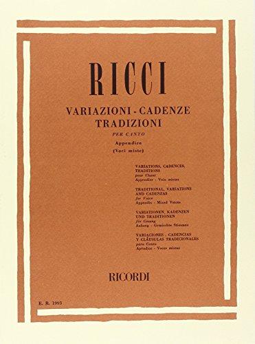 9780041819939: RICORDI RICCI L. - VARIAZIONI-CADENZE TRADIZIONI PER CANTO APPENDICE VOL 1 - CHANT Educational books Song