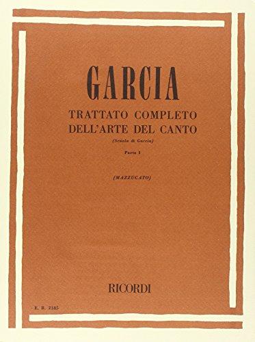 9780041821857: RICORDI GARCIA E. - TRATTATO COMPLETO DELL'ARTE DEL CANTO - CHANT Educational books Song
