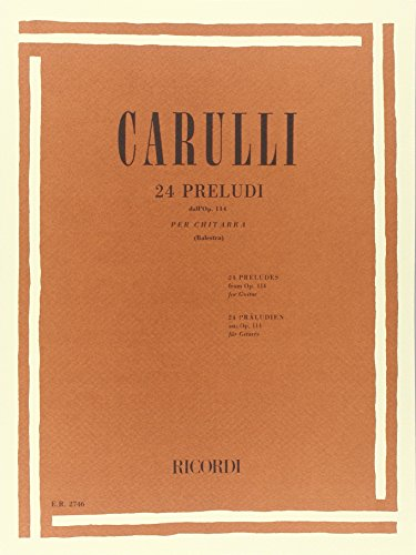 9780041827460: RICORDI CARULLI F. - 24 PRELUDI PER CHITARRA DALL'OP 114 - GUITARE Educational books Acoustic guitar