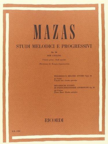 9780041827828: MAZAS - Estudios Especiales Op.36 Vol.1 para Violin (Zanettovich)
