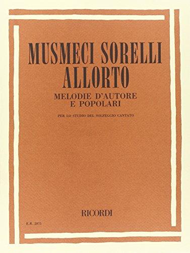 9780041828757: Melodie d'Autore E Popolari Per Lo Studio Del