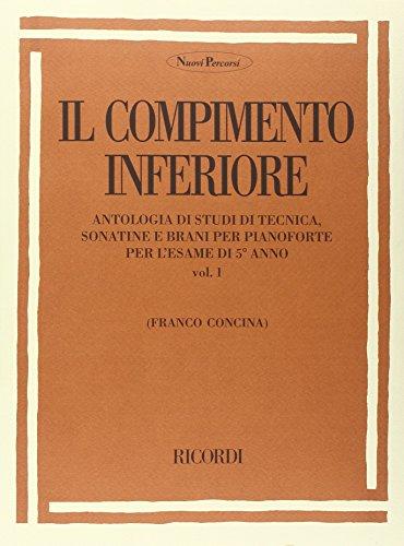 9780041829273: IL COMPIMENTO INFERIORE. VOLUME I