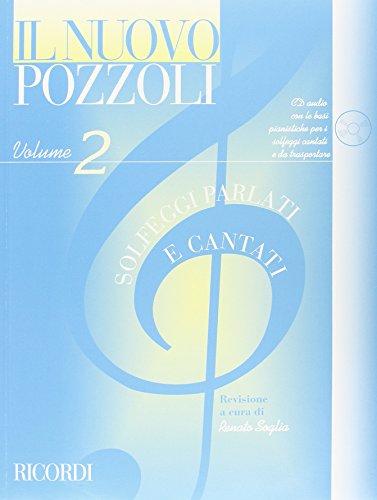 9780041829525: RICORDI POZZOLI E. - IL NUOVO POZZOLI: SOLFEGGI PARLATI E CANTATI VOL.2 + CD Educational books Theory - harmony