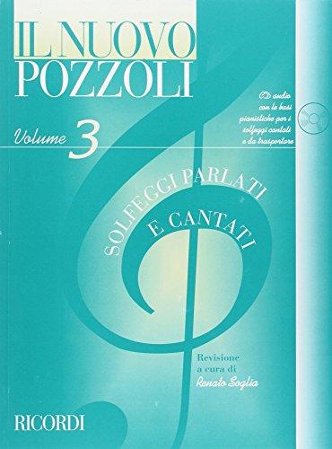9780041829532: RICORDI POZZOLI E. - IL NUOVO POZZOLI: SOLFEGGI PARLATI E CANTATI VOL.3 + CD Educational books Theory - harmony