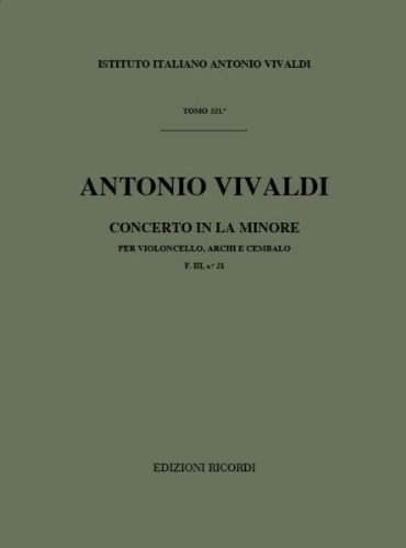 9780041911961: RICORDI VIVALDI A. - CONCERTI IN LA MIN. RV 420 - VIOLONCELLE, CORDES ET BASSE CONTINUE Classical sheets Cello