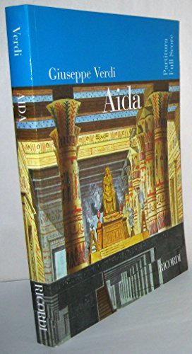9780041913576: Aida: Opera in Quattro Atti, Partitura -- Aida: Opera in Four Acts, Full Score (Nuova Edizione Riveduta e Corretta/New Corrected & Revised Edition)