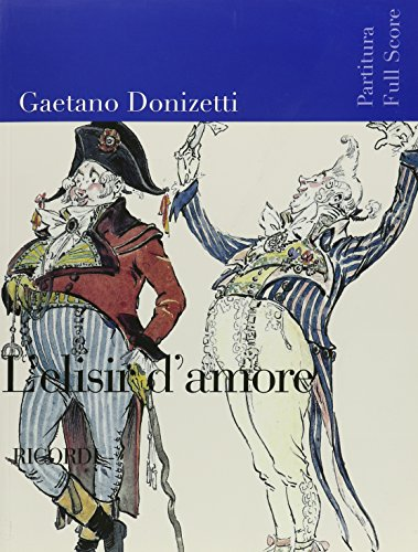 9780041913798: RICORDI DONIZETTI G. - ELISIR D'AMORE - CONDUCTEUR Partition classique Ensemble et orchestre Conducteur