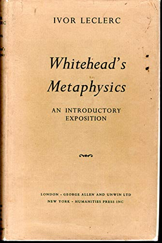 9780041920024: Whitehead's Metaphysics: An Introductory Exposition.