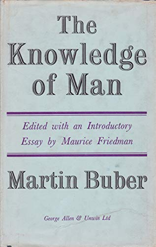 9780041930016: Knowledge of Man: Selected Essays