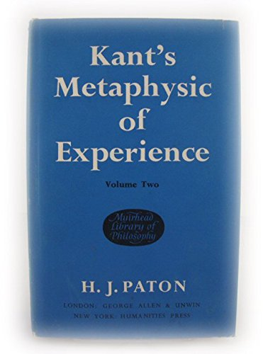 9780041930054: Kant's Metaphysic of Experience: v. 2: a Commentary on the First Half of the