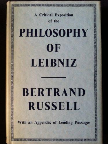 9780041930078: A Critical Exposition of the Philosophy of Leibniz