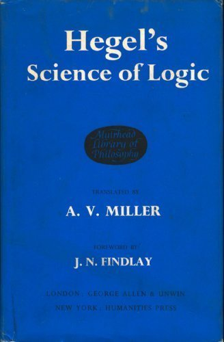 9780041930139: Hegel's Science of Logic (Muirhead Library of Philosophy)
