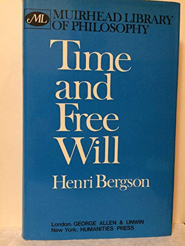 9780041940022: Time and Free Will (Muirhead Library of Philosophy)