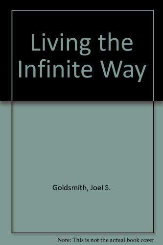 9780042000053: Living the Infinite Way