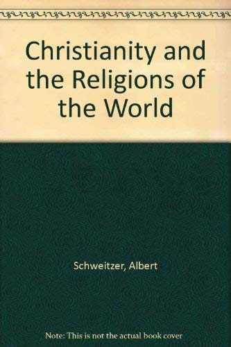9780042000121: Christianity and the Religions of the World