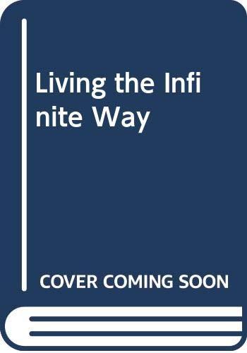 9780042000268: Living the Infinite Way