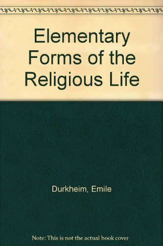 9780042000299: Elementary Forms of the Religious Life