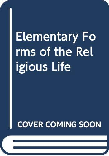 9780042000305: The Elementary Forms of the Religious Life