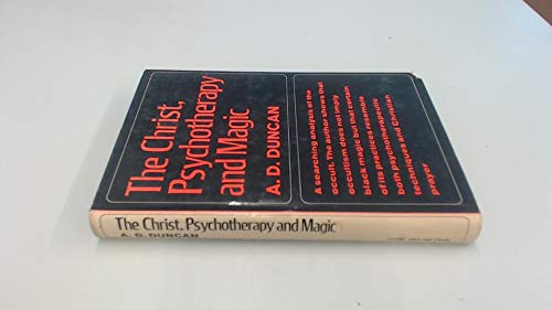 9780042020013: Christ, Psychotherapy and Magic - A Christian Appreciation of Occultism