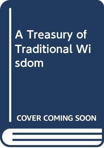 9780042080017: A Treasury of Traditional Wisdom