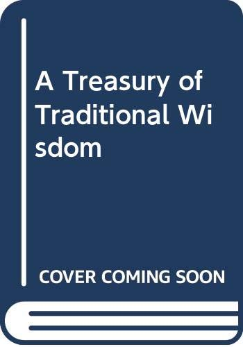 9780042080017: A Treasury of Traditional Wisdom