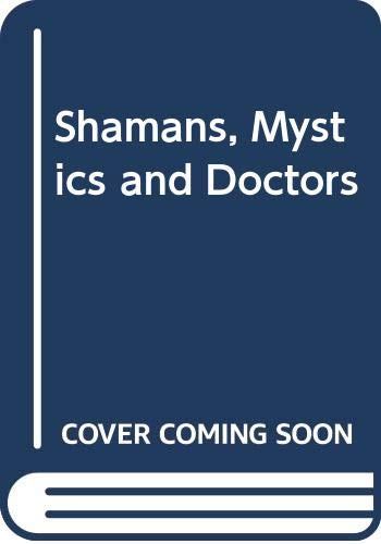9780042150031: Shamans, Mystics and Doctors (A Mandala book)