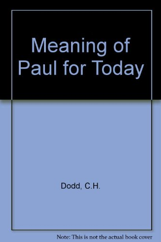 9780042250014: Meaning of Paul for Today