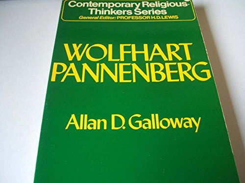 9780042300122: Wolfhart Pannenberg (Contemporary Religious Thinkers)