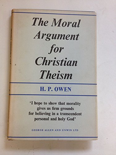 9780042310015: Moral Argument for Christian Theism