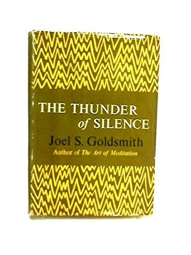 The thunder of silence: Goldsmith, Joel S.