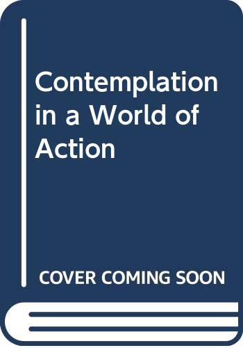 9780042480091: Contemplation in a World of Action