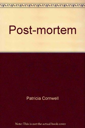 9780042514765: Post-mortem. The First Dr. Kay Scarpetta Novel.