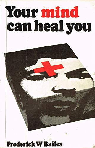 9780042610023: Your Mind Can Heal You