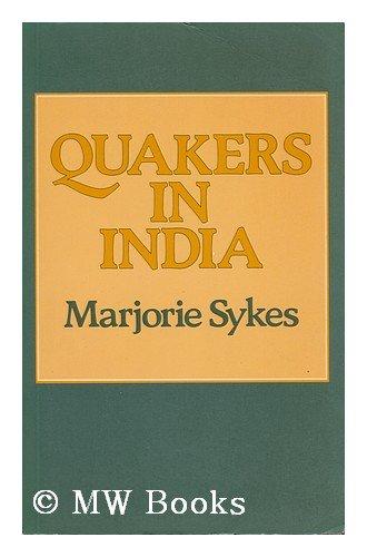 9780042750033: Quakers in India