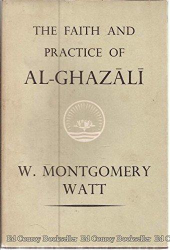 9780042900070: Faith and Practice of Al-Ghazali: Al-Munqidh Min ad-Dalal (Ethical & Religious Classics of E.& W.)