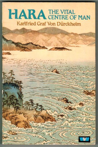9780042900117: Hara: The Vital Centre of Man (English and German Edition)