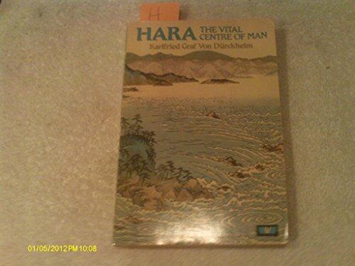 9780042900124: Hara: The Vital Centre of Man