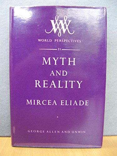 9780042910017: Myth and Reality (World Perspectives)