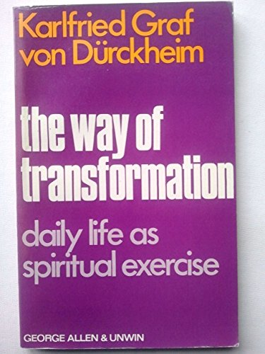 9780042910079: Way of Transformation: Daily Life as Spiritual Exercise (English and German Edition)