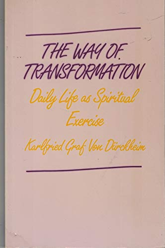 9780042910208: Way of Transformation: Daily Life as Spiritual Exercise