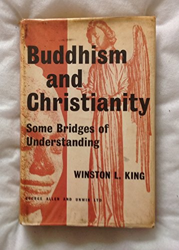 9780042940274: Buddhism and Christianity