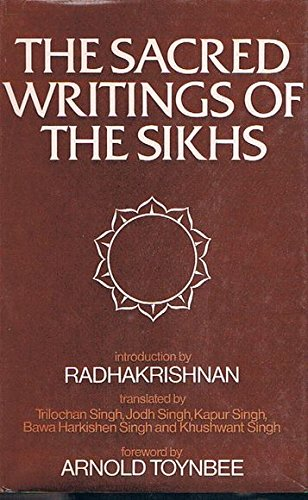 Selections from the Sacred Writings of the: Singh, Trilochan et