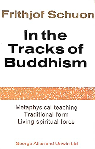 9780042940564: In the Tracks of Buddhism