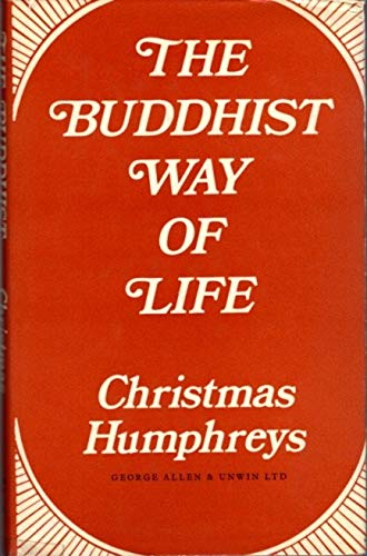 9780042940595: Buddhist Way of Life